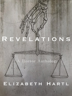 revelations: a horror anthology by elizabeth hartl